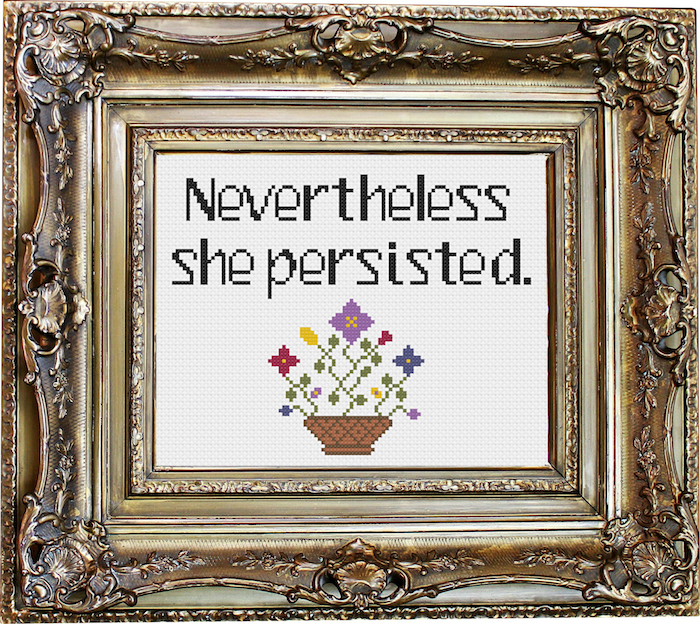 Nevertheless She Persisted - The Handmade Geek